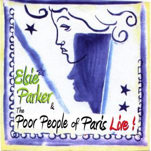 Last Tango in Paris-Elsie Parker & The Poor People of Paris